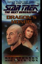 Dragon's Honor (Star Trek: The Next Generation Book 38)